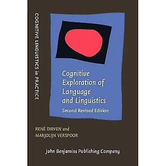 Cognitive Exploration of Language and Linguistics: Second revised edition (Cognitive Linguistics in Practice)