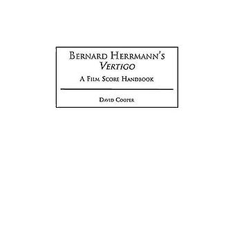 Bernard Herrmanns Vertigo A Film Score Handbook by Cooper & David