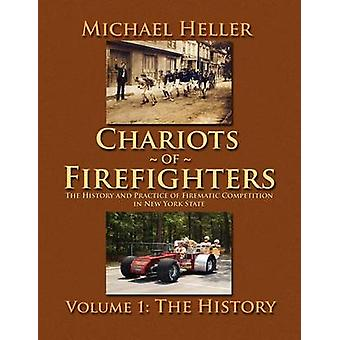 Chariots of Firefighters by Heller & Michael