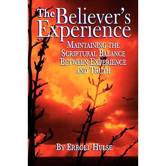 The Believers Experience by Hulse & Erroll