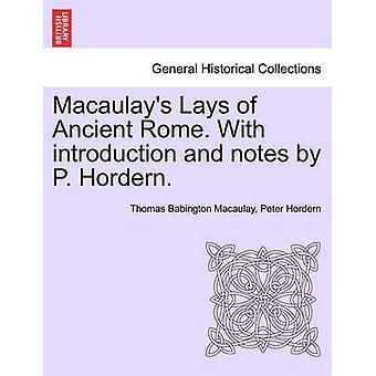 Macaulays lægger i det gamle Rom. Med indledning og noter af P. Hordern. af Macaulay & Thomas Babington