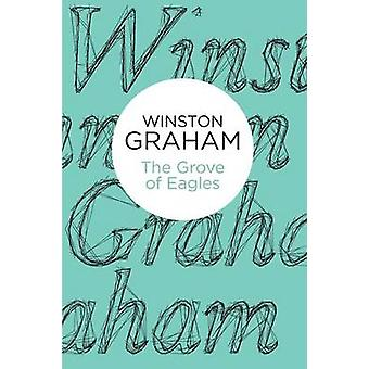 The Grove of Eagles A novel of Elizabethan England by Graham & Winston
