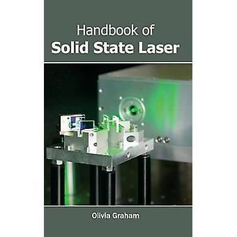 Handbok av Solid State Laser av Graham & Olivia