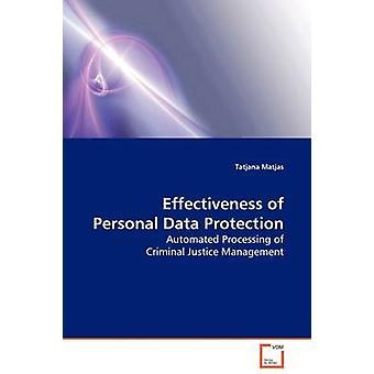 Eficacia de la Protección de Datos Personales por Tatjana Matjas