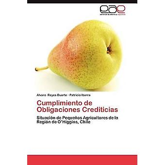 Cumplimiento de Obligaciones Crediticias par Duarte & Alvaro Reyes