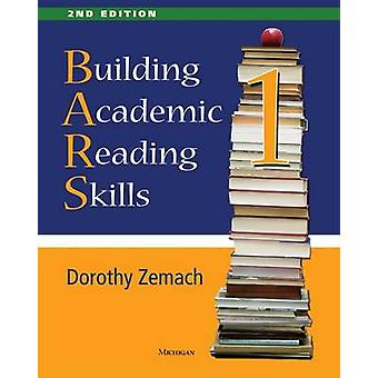 Building Academic Reading Skills - Book 1 - 2nd Edition by Dorothy Ze