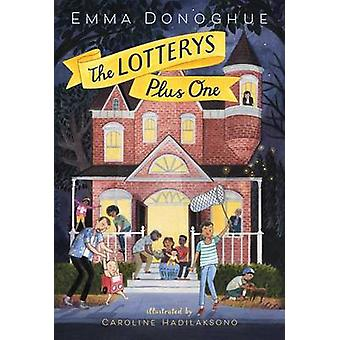 The Lotterys Plus One by Professor Emma Donoghue - 9780545925815 Book