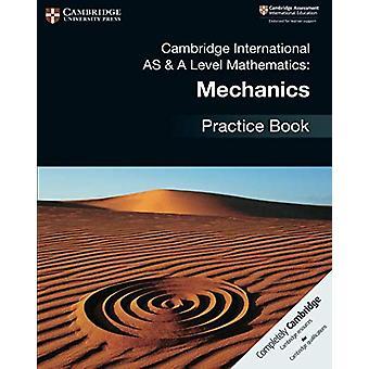 Cambridge International AS & A Level Mathematics - Mechanics Pract