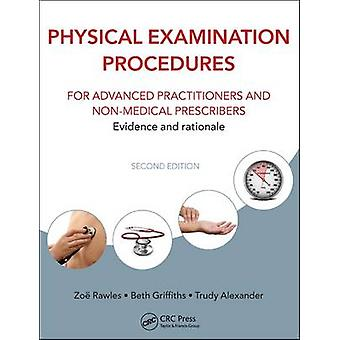 Physical Examination Procedures for Advanced Practitioners and Non-Me