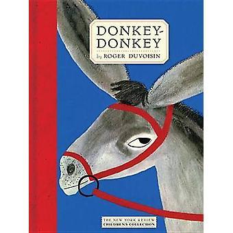 Donkey-Donkey (Main) by Roger Duvoisin - 9781590179642 Book