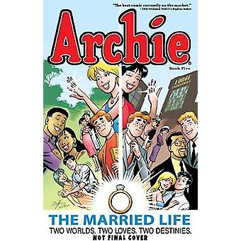 Archie - the Married Life Book 5 by Fernando Ruiz - Paul Kupperberg -