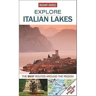 Insight Guides - Explore Italian Lakes - The Best Routes Around the Reg