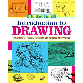 Introduction to Drawing by Barrington Barber - 9781784040000 Book