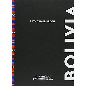 Raymond Depardon - Bolivia by Raymond Depardon - 9782869251304 Book