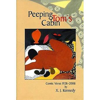 Peeping Tom's Cabin: Comic Verse 1928-2008 (American Poets Continuum)