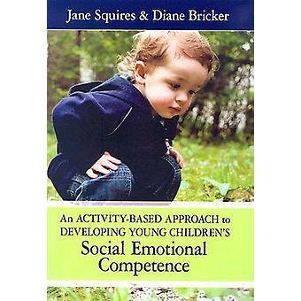 Une approche axée sur l'activité développement Emot Social pour jeunes enfants