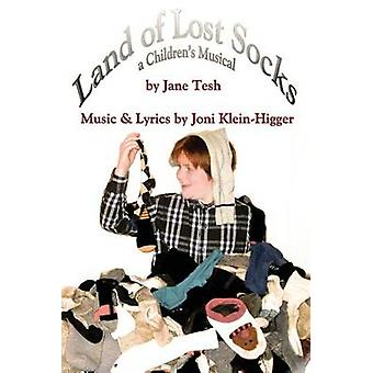 Land of Lost Socks A Childrens Musical by Tesh & Jane