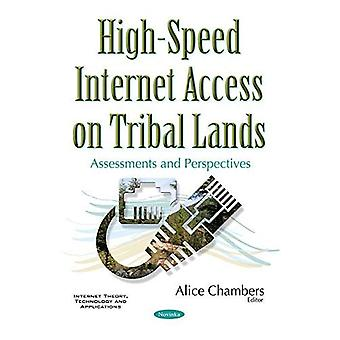 High-Speed Internet Access on Tribal Lands: Assessments & Perspectives