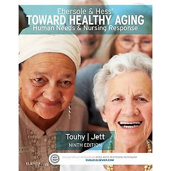 Ebersole  Hess Toward Healthy Aging by Theris Touhy
