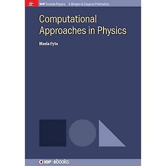 Computationele benaderingen in de natuurkunde door Fyta