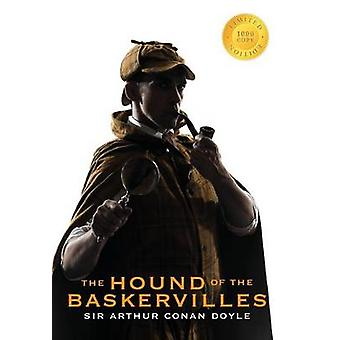 The Hound of the Baskervilles Sherlock Holmes Illustrated 1000 Copy Limited Edition by Doyle & Sir Arthur Conan