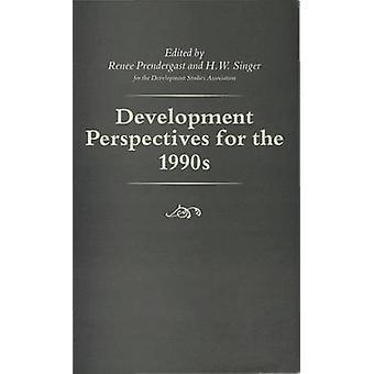 Perspectives de développement pour les années 1990 par Prendergast