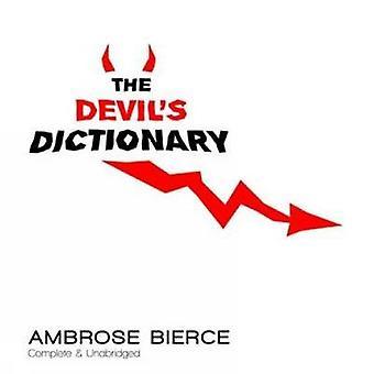 The Devils Dictionary von Ambrose Bierce