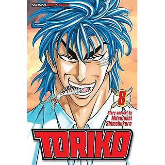 Toriko Vol. 8 af Mitsutoshi Shimabukuro