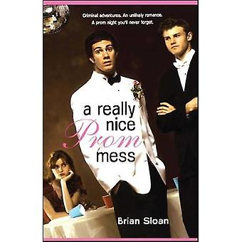 A Really Nice Prom Mess par Sloan et Brian