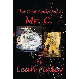 The One And Only Mr. C. by Finley & Leah