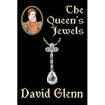 The Queens Jewels by Glenn & David