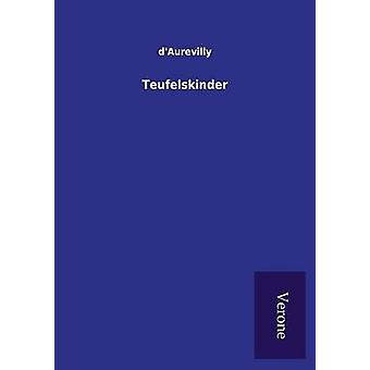 Teufelskinder by d&aposAurevilly