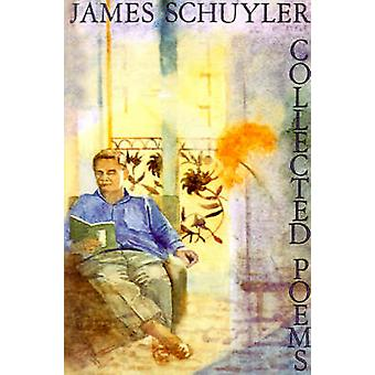 Collected Poems by Schuyler & James