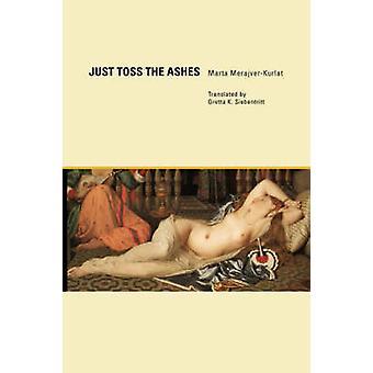 Just Toss the Ashes by MerajverKurlat & Marta