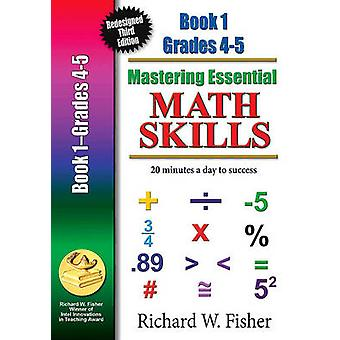 Mastering Essential Math Skills Book 1 Grades 45 Redesigned Library Version by Fisher & Richard W