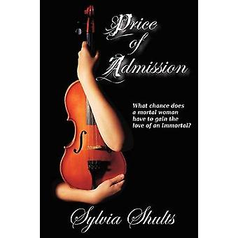 Price of Admission by Shults & Sylvia