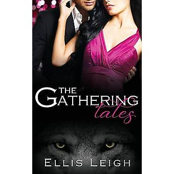 The Gathering Tales by Leigh & Ellis