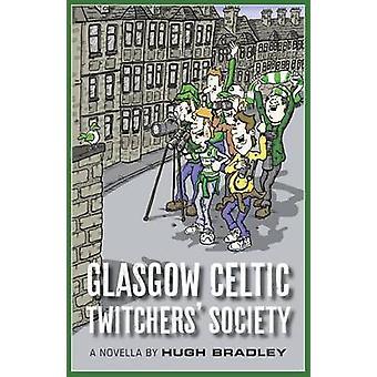 Glasgow Celtic Twitchers Society by Bradley & Hugh