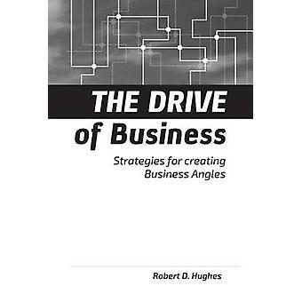 La spinta delle strategie aziendali per la creazione di angoli di business da parte di Hughes & Robert David