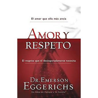 Amor y respeto by Eggerichs & Emerson