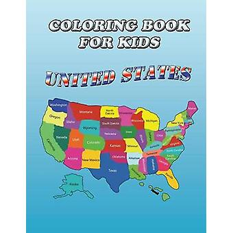 Coloring Book for Kids United States Kids Coloring Book by Publishing LLC & Speedy
