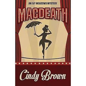 MACDEATH by Brown & Cindy