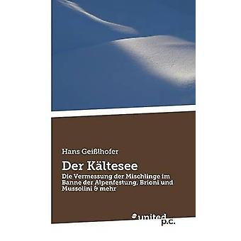 Der Kltesee by Hans Geilhofer