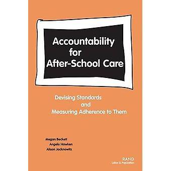 Ansvarighet för afterschool care av Megan BeckettAngela HawkenAlison Jacknowitz