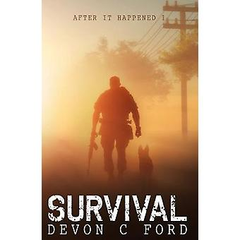 After it Happened Survival by Ford & Devon C
