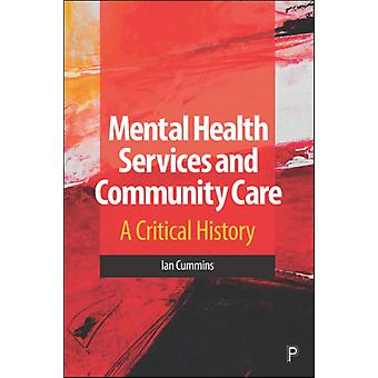 Mental Health Services and Community Care by Ian Cummins