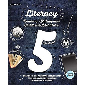Literacy - Reading - Writing and Children's Literature by Gordon Winch