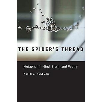 Spider&Apos;s Thread - Metafor i åtanke - Brain - och Poesi av Keith J