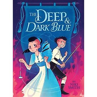 The Deep & Dark Blue by Niki Smith - 9780316486019 Book