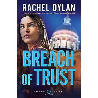 Breach of Trust by Rachel Dylan - 9780764219825 Book